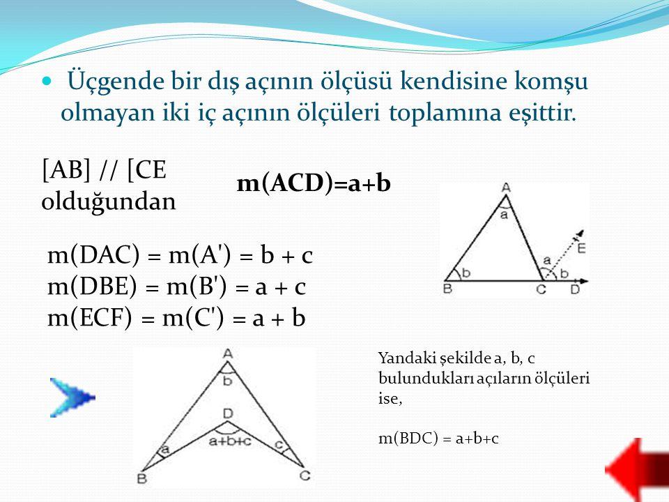 [AB] // [CE olduğundan m(ACD)=a+b m(DAC) = m(A ) = b + c